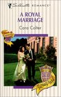 A Royal Marriage (Royally Wed) (Silhouette Romance, #1440)