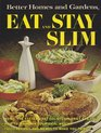 Eat and Stay Slim (Better Homes and Gardens)