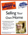 Complete Idiot's Guide to Selling your Own Home