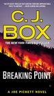 Breaking Point (Joe Pickett, Bk 13)