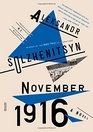 November 1916 A Novel