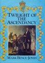 Twilight of the ascendancy