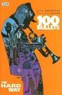 100 Bullets Vol. 8: The Hard Way