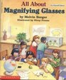 All About Magnifying Glasses (Do-It-Yourself Science)