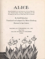 Alice  Some Incidents in the Life of a Little Girl of the TwentyFirst Century Recorded by Her Father on the Eve of Her First Day in School
