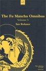 The Fu Manchu Omnibus, Volume 5 (Fu Manchu Omnibus)