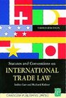 Statutes  Conventions On International Trade