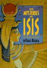 The Mysteries of Isis Her Worship and Magick