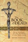 The Book of the Dead Brief History of the Conflict in the Holy Land