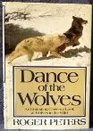 Dance of the Wolves