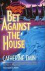 Bet Against the House (Freddie O'Neal, Bk 5)