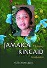 Jamaica Kincaid A Literary Companion