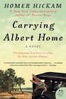 Carrying Albert Home The Somewhat True Story of a Man His Wife and Her Alligator