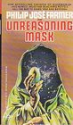 Unreasoning Mask