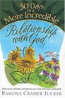 30 Days to a More Incredible Relationship with God (30 Day Devotional Series (TCW))