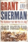 Grant and Sherman  The Friendship That Won the Civil War