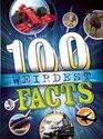100 Weirdest  Facts