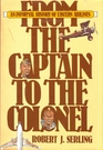 From the captain to the colonel An informal history of Eastern Airlines