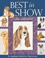 Best in Show  24 Appliqu Quilts for Dog Lovers