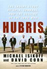 Hubris The Inside Story of Spin Scandel and the Selling of the Iraq War