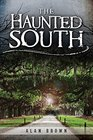 HAUNTED SOUTH