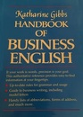 Katharine Gibbs Handbook of Business English