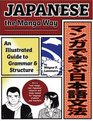 Japanese the Manga Way : An Illustrated Guide to Grammar and Structure