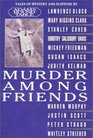 Murder Among Friends Tales of Mystery and Suspense
