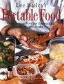 Lee Bailey's Portable Food