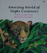 Amazing World of Night Creatures