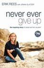 Never Ever Give Up The Inspiring Story of Jessie and Her JoyJars