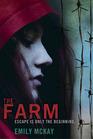 The Farm (Farm, Bk 1)