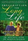 Prescription for Long Life Essential Remedies for Longevity