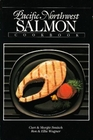 Pacific Northwest Salmon Cookbook
