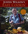 Justin Wilson's Easy Cookin' 150 Rib-Tickling Recipes for Good Eating