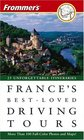 Frommer's France's BestLoved Driving Tours