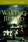 Waking Brigid