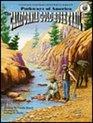 The California Gold Rush Trail (Pathways of America, GA1502)