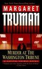 Murder at The Washington Tribune  (Capital Crimes, Bk 21)