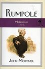 Rumpole Misbehaves (Rumpole)  (aka The Anti-Social Behaviour of Horace Rumpole)
