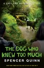 The Dog Who Knew Too Much (Chet and Bernie, Bk 4)