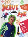 Jesus and Me: A Fifty Two Week Bible Study (Children's Bible Study)