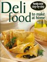 Deli Food to Make at Home
