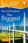 Kingfisher Readers L3 Record BreakersThe Biggest