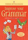Improve Your Grammar: Internet Linked (Better English)