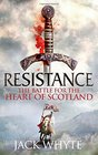Resistance The Bravehearts Chronicles