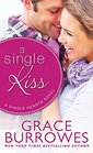 A Single Kiss (Sweetest Kisses, Bk 1)