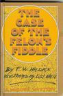 The Case of the Felon's Fiddle A McGurk Mystery