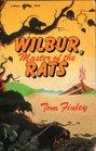 Wilbur master of the rats