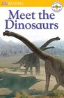 Meet the Dinosaurs (DK Readers, Pre-Level 1)